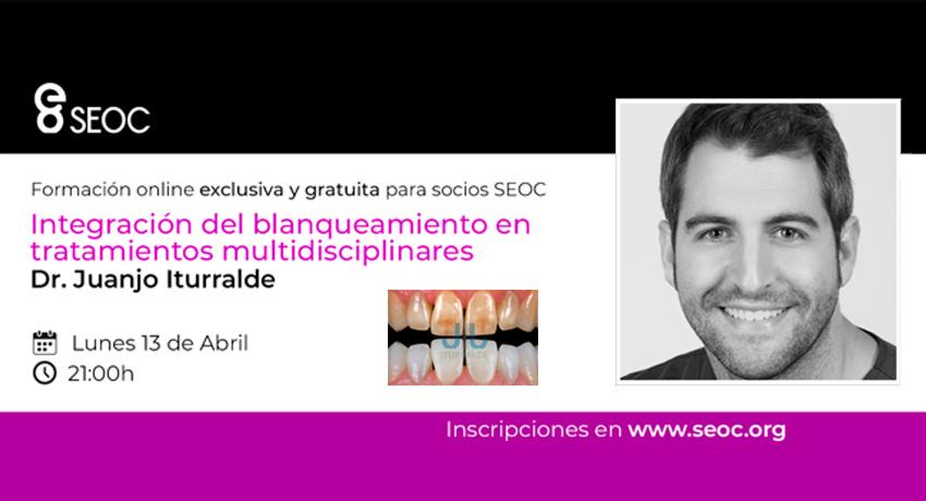 El Dr. Iturralde imparte una formación online sobre blanqueamiento dental integrado